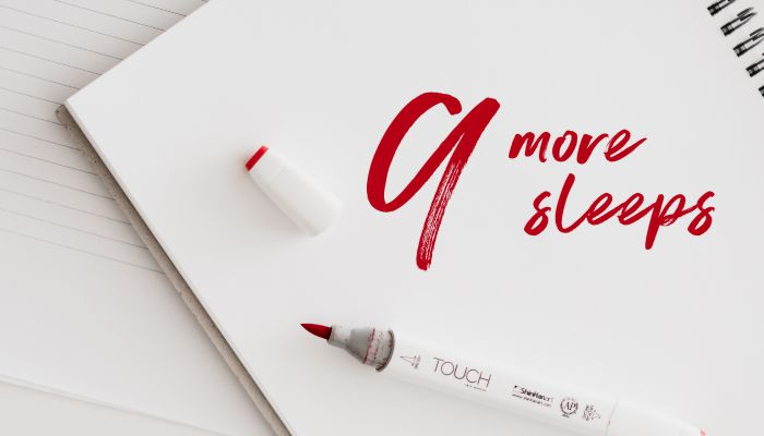 9 more sleeps with the red pen of a marketer